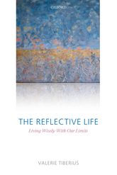 The Reflective LifeLiving Wisely With Our Limits