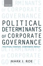 Political Determinants of Corporate GovernancePolitical Context, Corporate Impact$