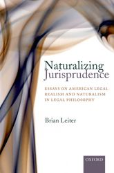 Naturalizing JurisprudenceEssays on American Legal Realism and Naturalism in Legal Philosophy$