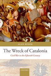 The Wreck of CataloniaCivil War in the Fifteenth Century$
