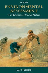 Environmental AssessmentThe Regulation of Decision Making$