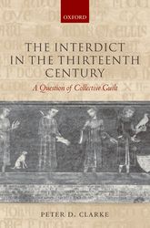 The Interdict in the Thirteenth CenturyA Question of Collective Guilt$
