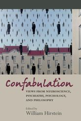 ConfabulationViews from Neuroscience, Psychiatry, Psychology and Philosophy$