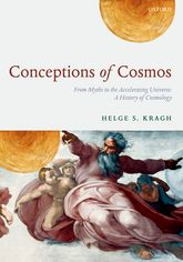 Conceptions of CosmosFrom Myths to the Accelerating Universe: A History of Cosmology