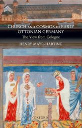 Church and Cosmos in Early Ottonian Germany