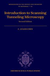 Introduction to Scanning Tunneling MicroscopySecond Edition$
