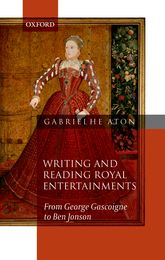 Writing and Reading Royal Entertainments