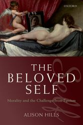The Beloved Self – Morality and the Challenge from Egoism | Oxford Scholarship Online