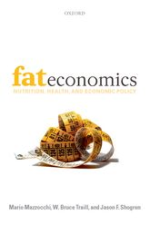 Fat EconomicsNutrition, Health, and Economic Policy$