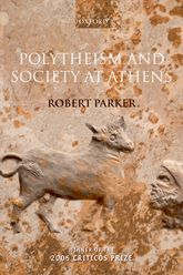 Polytheism and Society at Athens | Oxford Scholarship Online