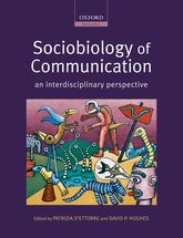 Sociobiology of Communication$