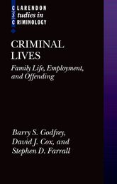 Criminal LivesFamily Life, Employment, and Offending