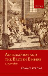 Anglicanism and the British Empire, c.1700-1850