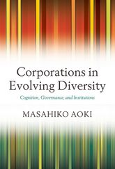 Corporations in Evolving Diversity: Cognition, Governance, and Institutional Rules