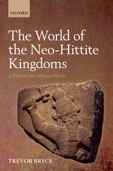The World of The Neo-Hittite KingdomsA Political and Military History