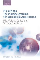 Micro/Nano Technology Systems for Biomedical ApplicationsMicrofluidics, Optics, and Surface Chemistry