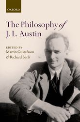 The Philosophy of J. L. Austin - Oxford Scholarship Online