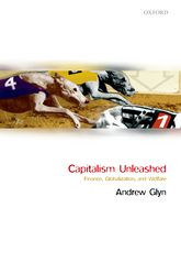 Capitalism Unleashed: Finance, Globalization, and Welfare