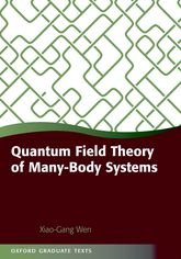 Quantum Field Theory of Many-Body Systems – From the Origin of Sound to an Origin of Light and Electrons | Oxford Scholarship Online