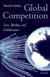 Global CompetitionLaw, Markets, and Globalization