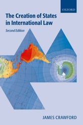 The Creation of States in International Law - Oxford Scholarship Online