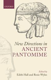 New Directions in Ancient Pantomime$