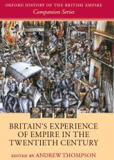 Britain's Experience of Empire in the Twentieth Century$