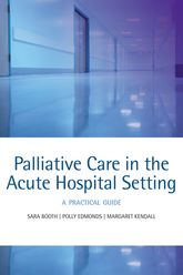 Palliative care in the acute hospital setting – A practical guide | Oxford Scholarship Online