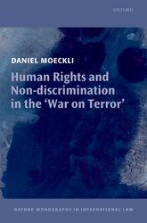 Human Rights and Non-discrimination in the 'War on Terror' | Oxford Scholarship Online