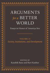 Arguments for a Better World: Essays in Honor of Amartya Sen, Volume 2