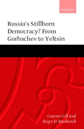Russia's Stillborn Democracy?From Gorbachev to Yeltsin
