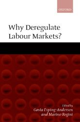 Why Deregulate Labour Markets