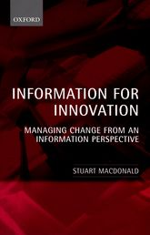 Information for Innovation – Managing Change from an Information Perspective | Oxford Scholarship Online