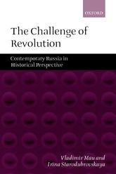 The Challenge of RevolutionContemporary Russia in Historical Perspective