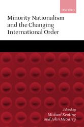Minority Nationalism and the Changing International Order$