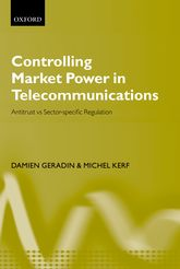 Controlling Market Power in TelecommunicationsAntitrust vs. Sector-Specific Regulation$