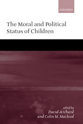 The Moral and Political Status of Children | Oxford Scholarship Online