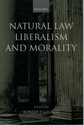 Natural Law, Liberalism, and Morality