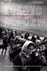 The Kosovo Report - Conflict, International Response, Lessons Learned | Oxford Scholarship Online