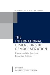 The International Dimensions of Democratization - Europe and the Americas | Oxford Scholarship Online