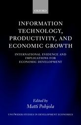 Information Technology, Productivity, and Economic GrowthInternational Evidence and Implications for Economic Development$