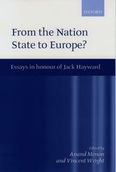 From the Nation State to Europe - Essays in Honour of Jack Hayward | Oxford Scholarship Online