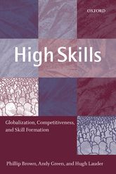 High SkillsGlobalization, Competitiveness, and Skill Formation