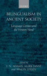 Bilingualism in Ancient Society – Language Contact and the Written Text - Oxford Scholarship Online