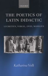 The Poetics of Latin Didactic$