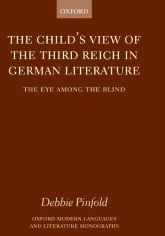 The Child's View of the Third Reich in German LiteratureThe Eye Among the Blind