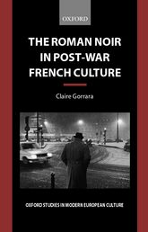 The Roman Noir in Post-War French CultureDark Fictions$