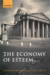 The Economy of Esteem – An Essay on Civil and Political Society - Oxford Scholarship Online
