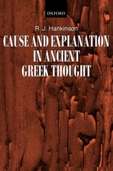 Cause and Explanation in Ancient Greek Thought | Oxford Scholarship Online
