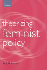 Theorizing Feminist Policy$
